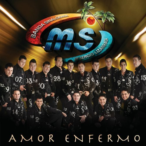 Banda MS- Amor Enfermo Disco Oficial 51Rf1Px67dL