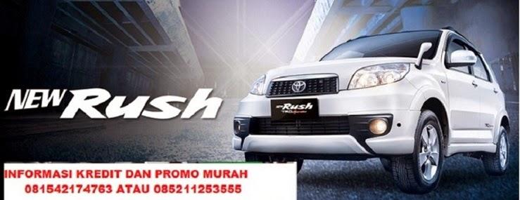 kredit Murah Rush 2016 |Dp Rush Ringan | Angsuran Rush | Spseifikasi Rush|  warna rush | test Drive