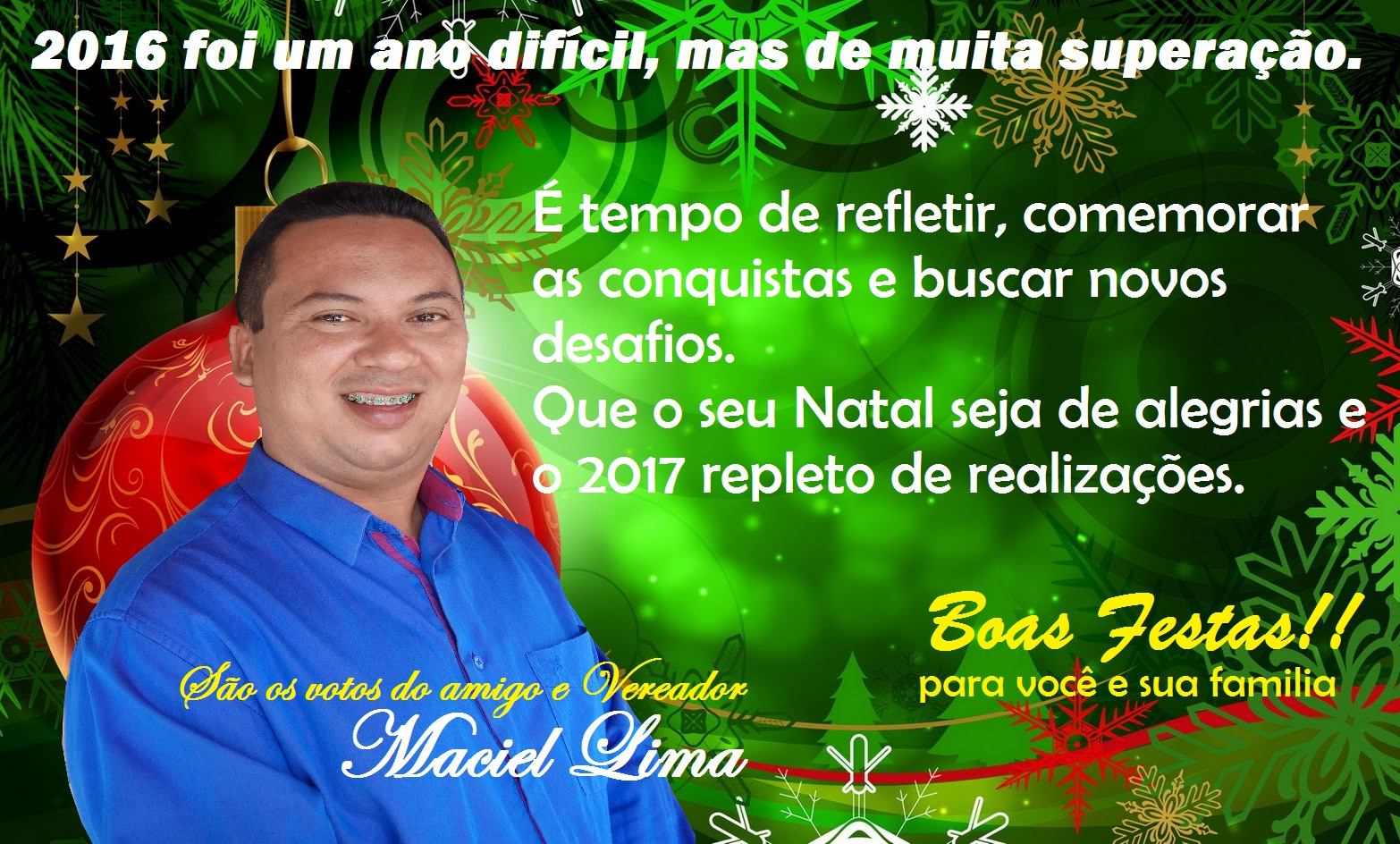 Mensagem de natal do vereador eleito, Maciel Lima
