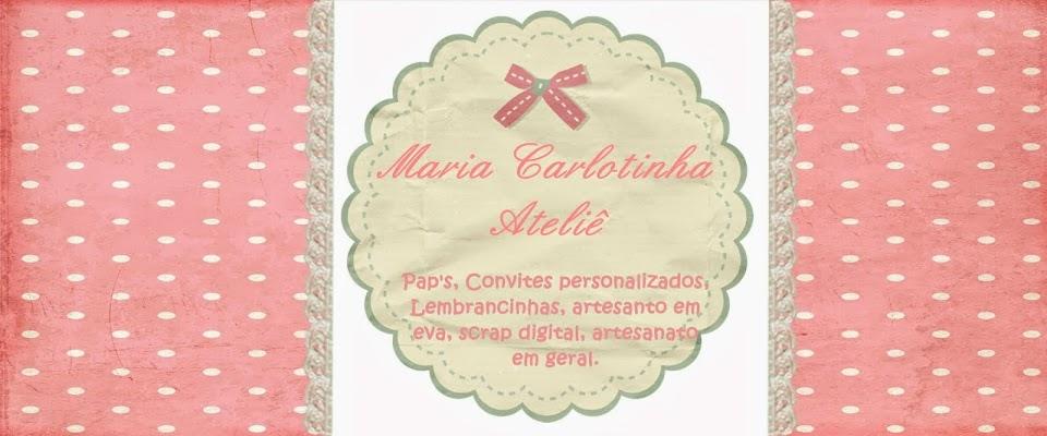 Maria Carlotinha Ateliê