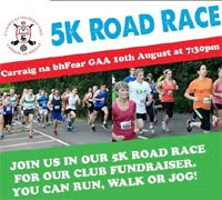 5k race in Carraig na bhFear...Wed 10th Aug 2016