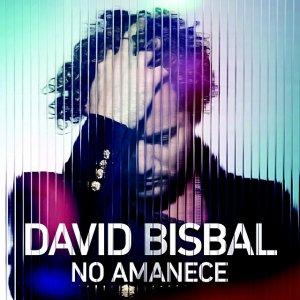 David Bisbal, No Amanece, nuevo single Tu y Yo