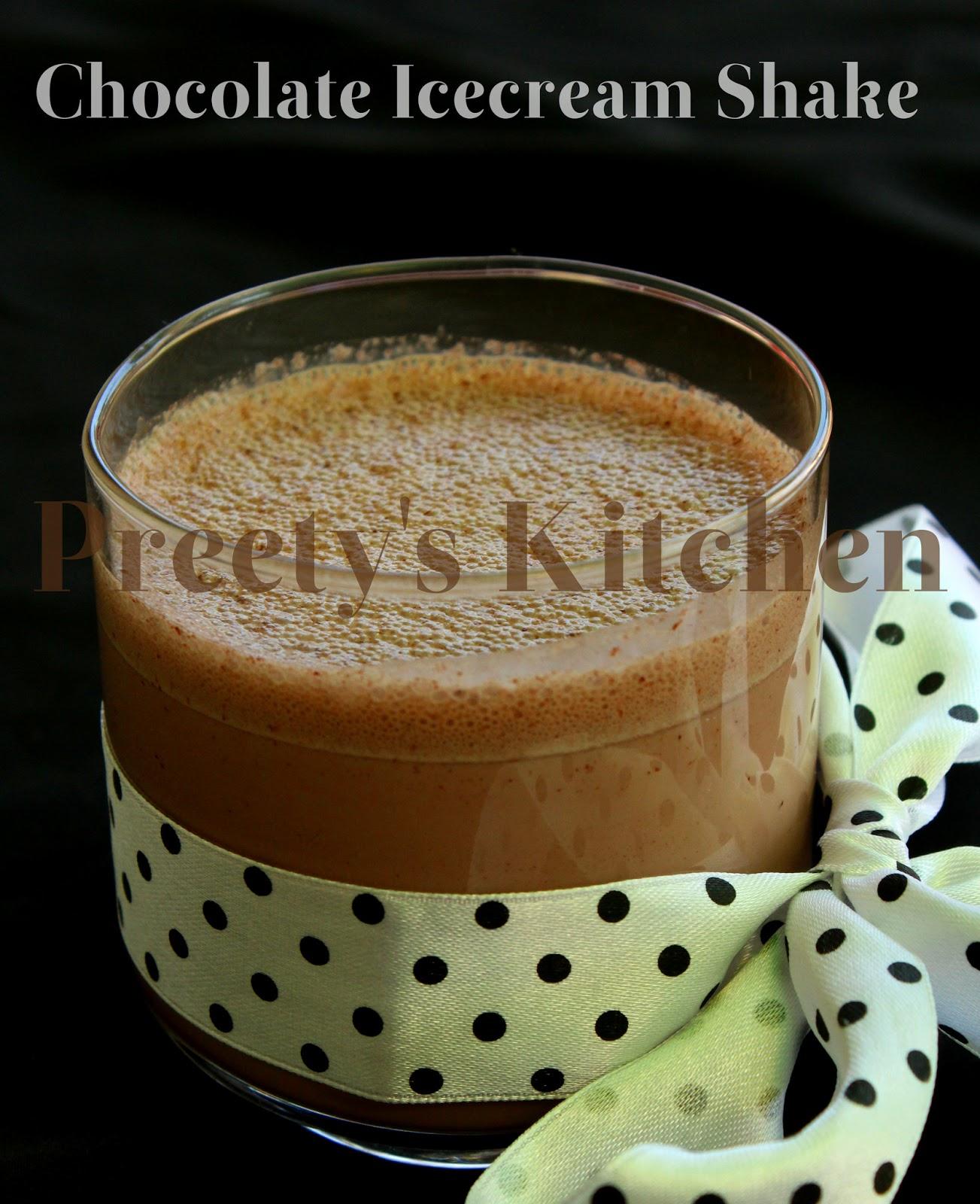 Preety's Kitchen: Chocolate Icecream Shake Recipe
