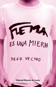 El séptimo: Flema es una mierda de Diego Vecino