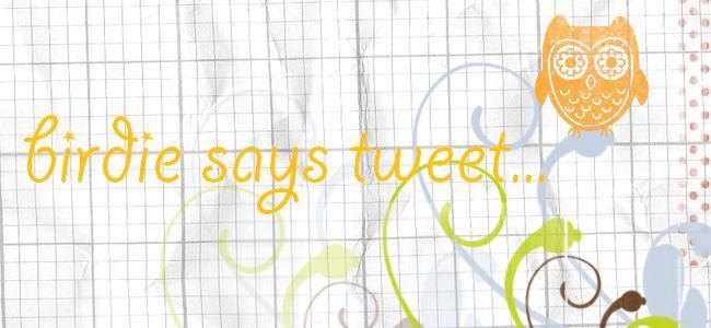 birdie says tweet...