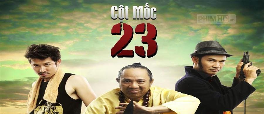 Phim Cột Mốc 23 VietSub HD | Cột Mốc 23 2011