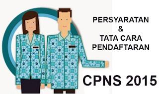 Syarat & Tata Cara Pendaftaran CPNS 2015
