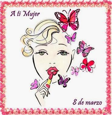 Feliz Dia de la Mujer, parte 2