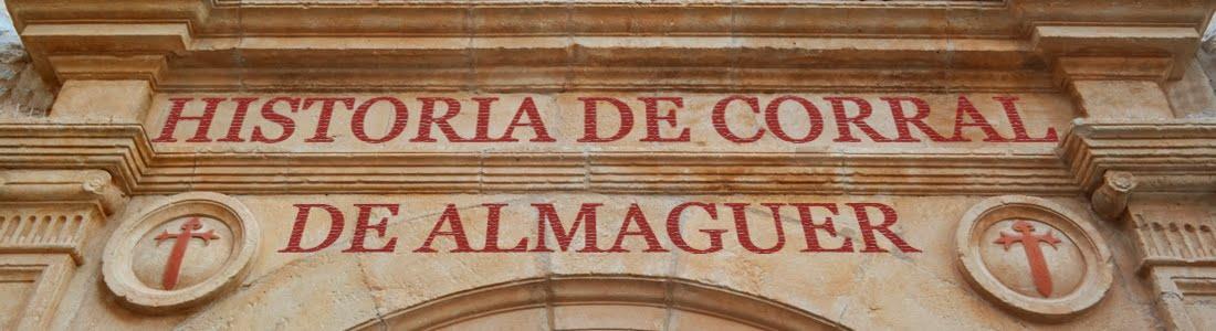 HISTORIA DE CORRAL DE ALMAGUER
