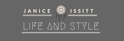 Janice Issitt                    Life and Style