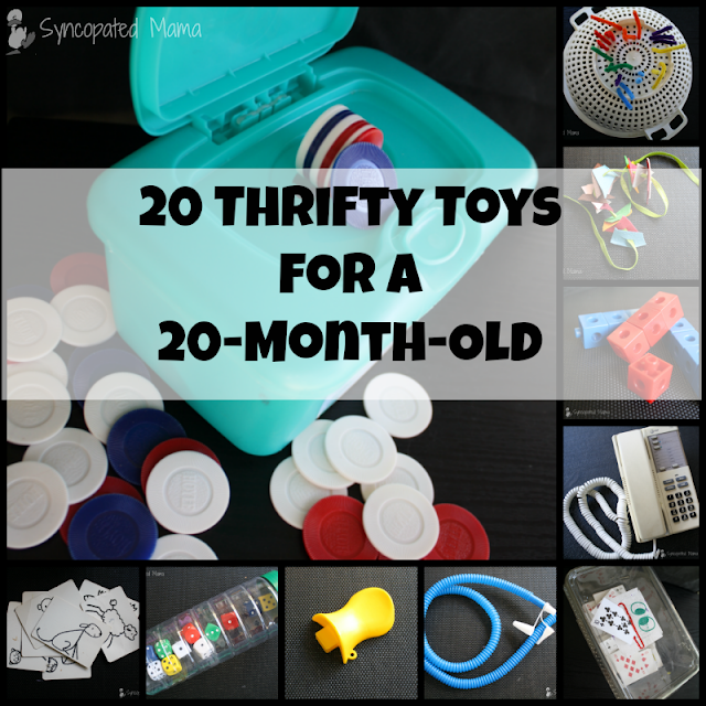 http://syncopatedmama.blogspot.com/2015/02/20-thrifty-toys-for-20-month-old.html