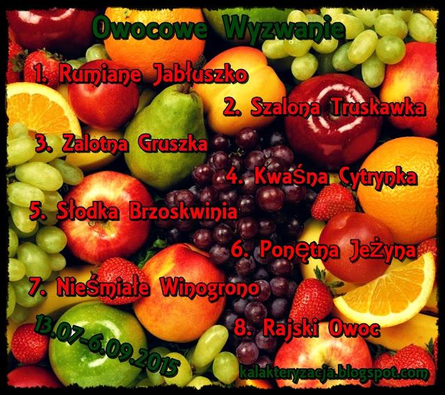 Owocowe wyzwanie :-)