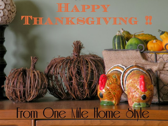 Happy Thanksgiving from One Mile Home Style