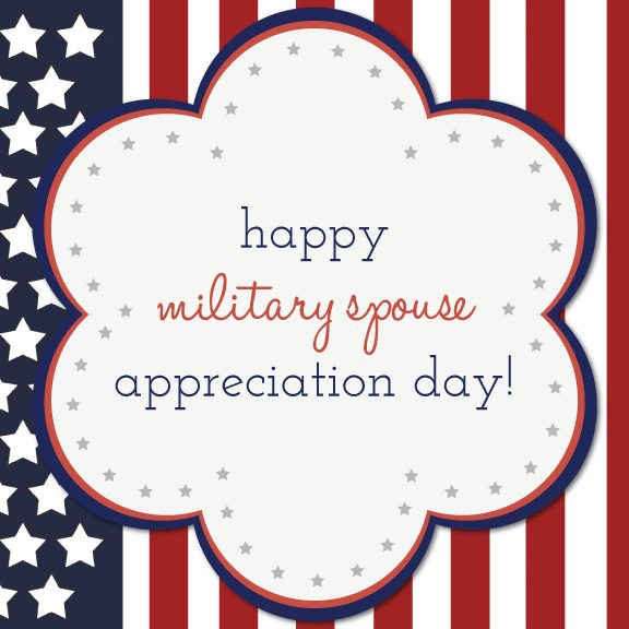 Military Spouse Appreciation Day 2013