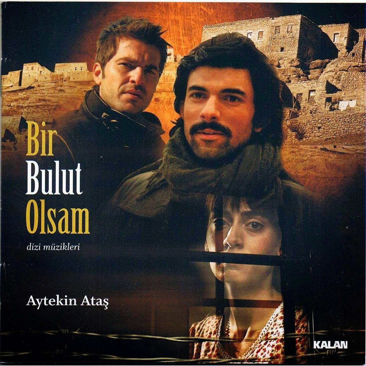 Bir Bulut Olsam - Πέρα από τα σύννεφα