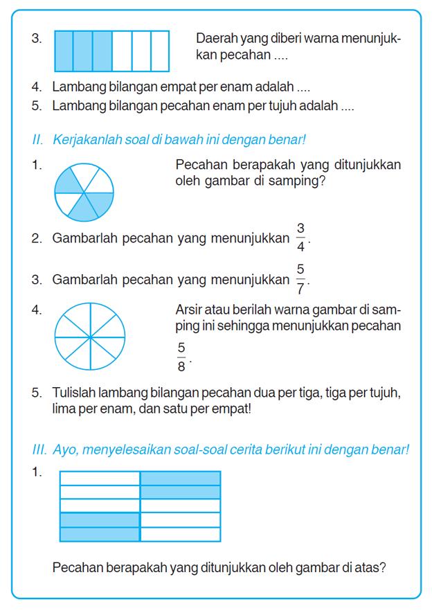 Kumpulan Soal Matematika Soal Ulangan Harian Matematika Kelas 3 Sd Quot Pecahan Sederhana Quot