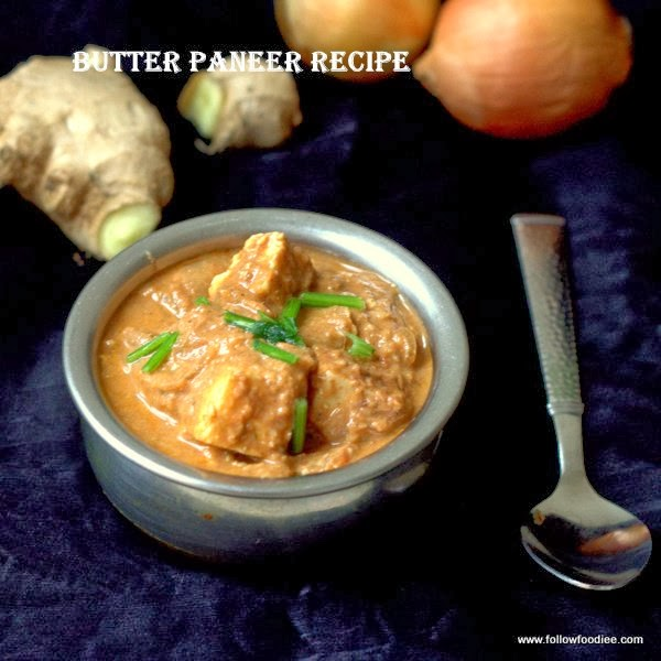 Butter Paneer Masala Recipe