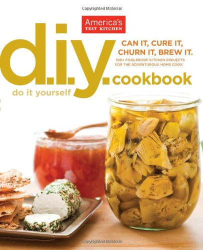 Book : The America's Test Kitchen DIY Cookbook