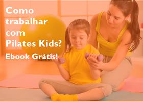 Como trabalhar com Pilates Kids?