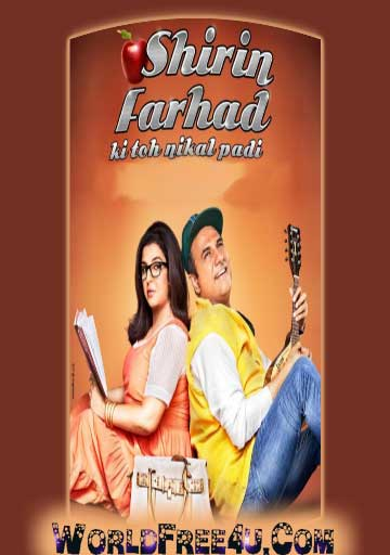 Poster Of Hindi Movie Shirin Farhad Ki Toh Nikal Padi (2012) Free Download Full New Hindi Movie Watch Online At worldfree4u.com
