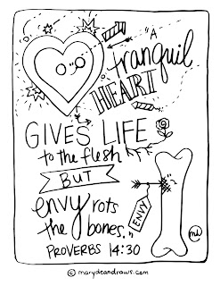 """A tranquil heart gives life to the flesh by envy rots the bones."" Proverbs 14:30 Bible verse coloring page"
