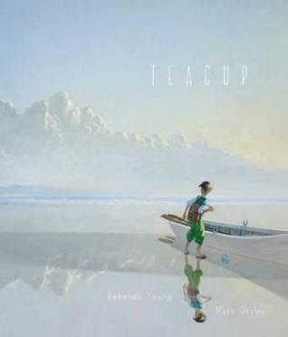 Teacup by Rebecca Young and Matt Ottley