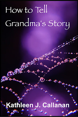 How to tell Grandma's Story