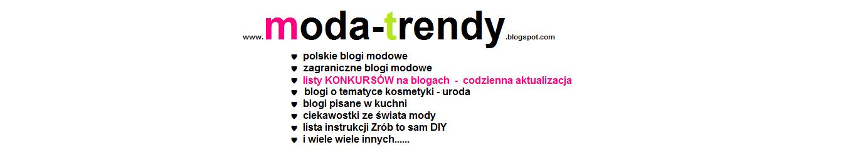 moda - trendy + listy konkursów na blogach