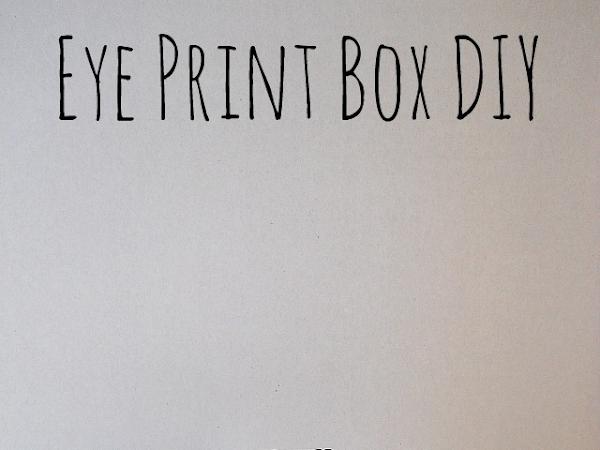 Eye Print Box DIY