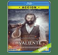 El Valiente (2016) Full HD BRRip 1080p Audio Dual Latino/Ingles 5.1