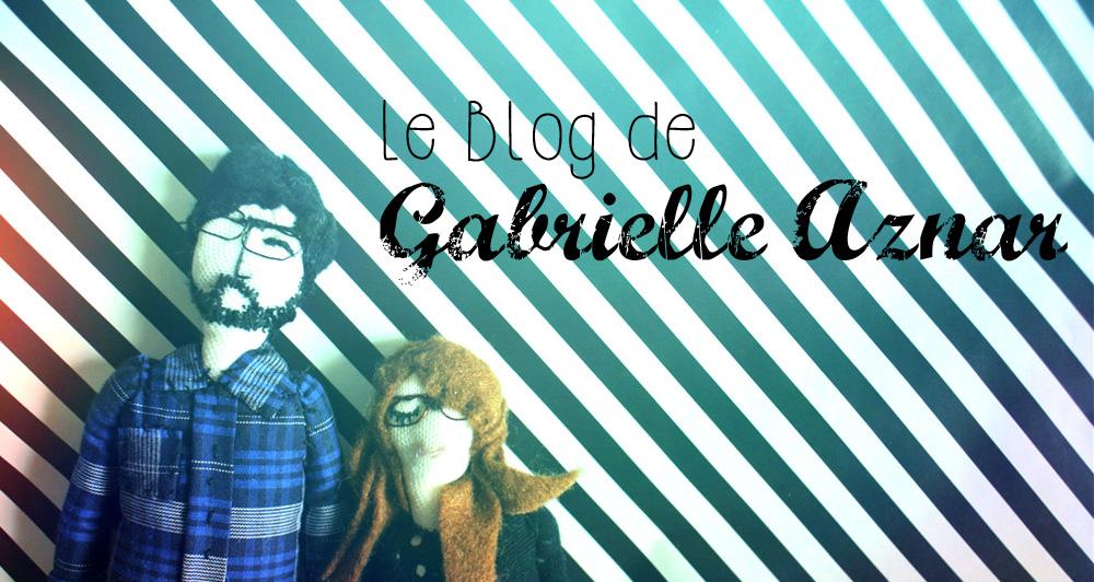 Le blog de Gabrielle Aznar