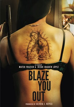 Blaze You Out (2013) Online