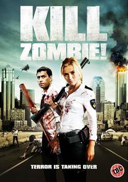 Kill Dead Zombie 2013 poster