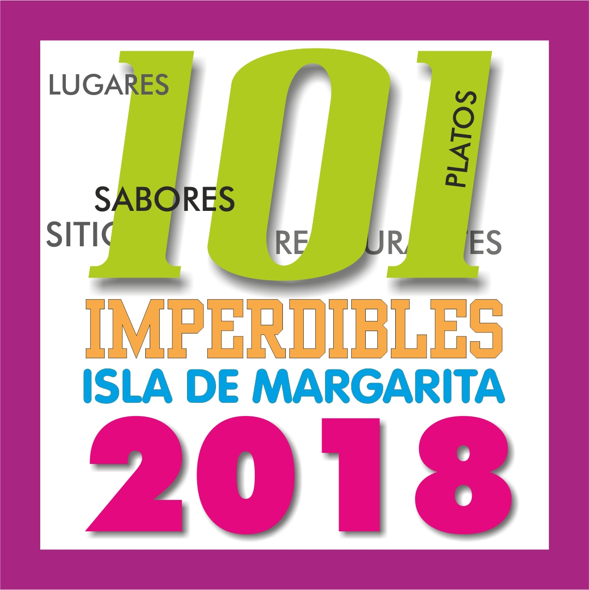 101 IMPERDIBLES DE MARGARITA 2018