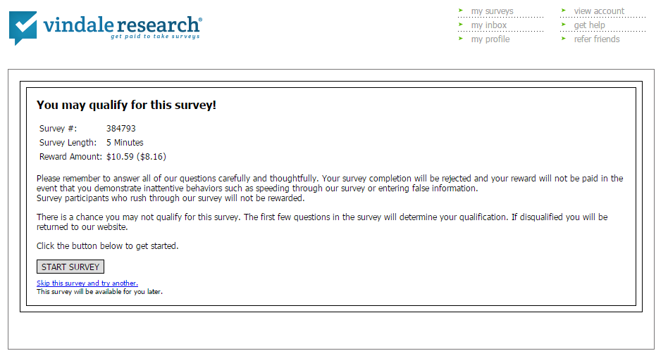Vindale Research - $10.59 for a 5 minute survey.