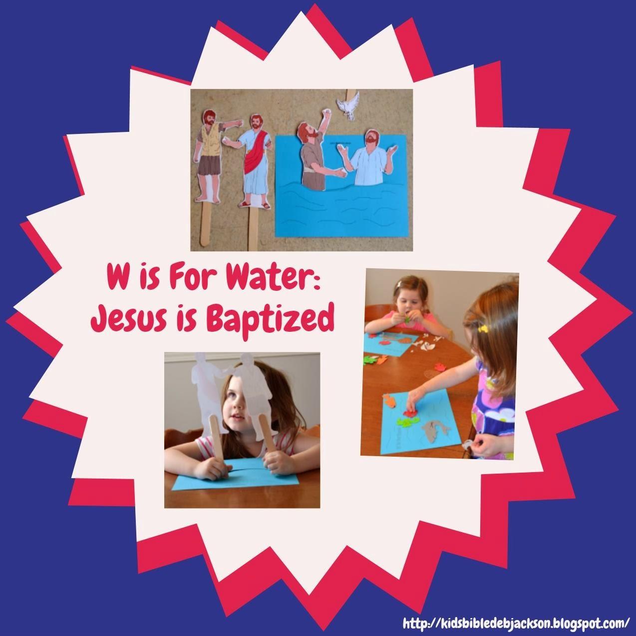 Preschool alphabet w is for water jesus is baptized