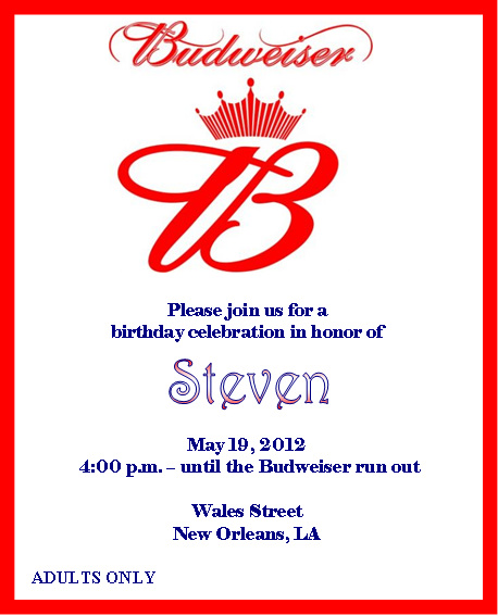 Solutionsevent Design By Kelly Budweiser Birthday Invitations