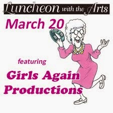Luncheon with the Arts: Girls Again Productions