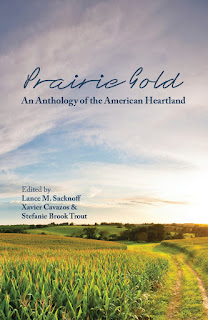 http://www.amazon.com/Prairie-Gold-Anthology-American-Heartland/dp/1888160810/ref=sr_1_1?s=books&ie=UTF8&qid=1448292379&sr=1-1&keywords=prairie+gold