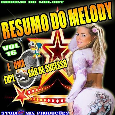 CD VOL.16 RESUMO DO MELODY