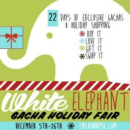 White Elephant Gacha Holiday Fair