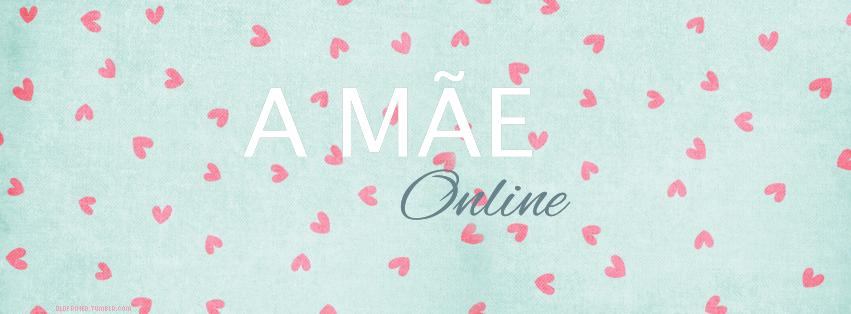A Mãe Online