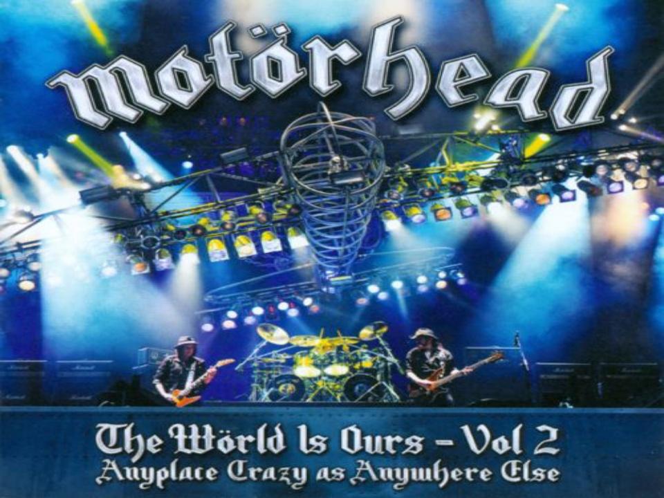The Wörld Is Ours - Vol. 2 Álbum en vivo de Motörhead