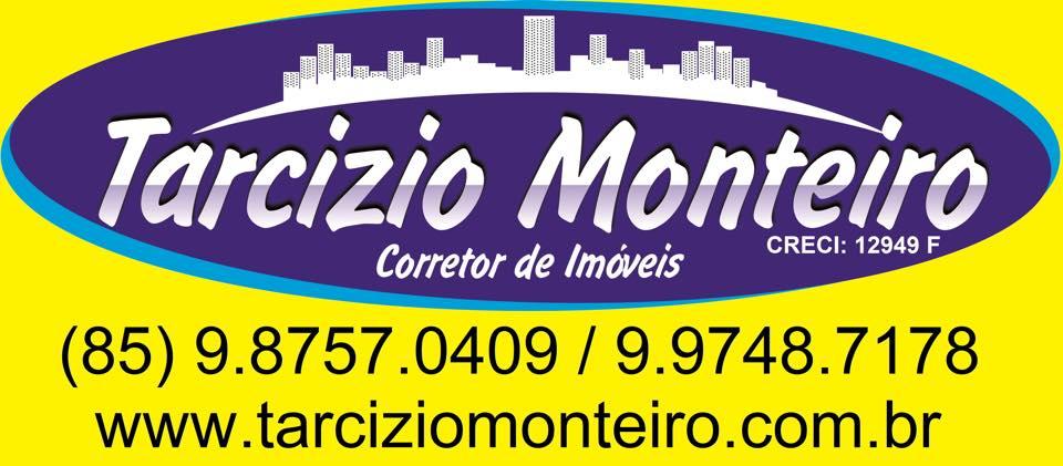 Tarcízio Monteiro Corretor de Imóveis.(85) 9.9748 7178 (85) 98757 0409.