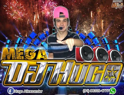 MEGA DJ.HUGO - DE LADO DE LADO (DIFERENCIADA)