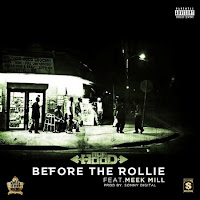 Ace Hood. Before The Rollie (Feat. Meek Mill)
