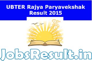 UBTER Rajya Paryavekshak Result 2015