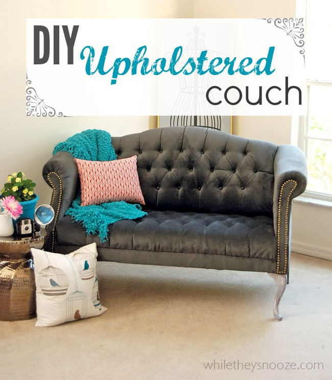 While They Snooze How To Reupholster A Tufted Couch