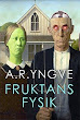 FRUKTANS FYSIK (Wela)