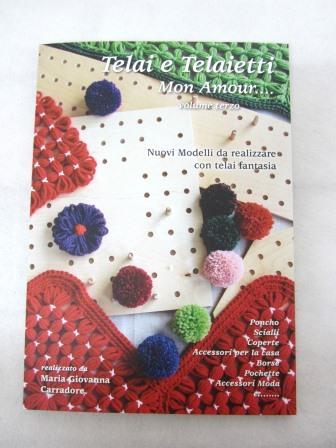 Il terzo volume di Telai e Telaietti mon amour